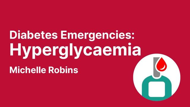 Cover image for: Diabetes Emergencies: Hyperglycaemia